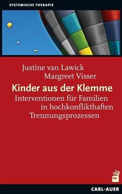 Kinder aus der Klemme - van Lawick, Justine; Visser, Margreet