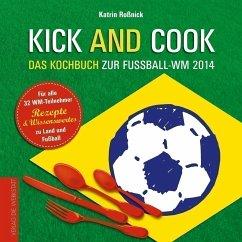Kick and Cook - Roßnick, Katrin