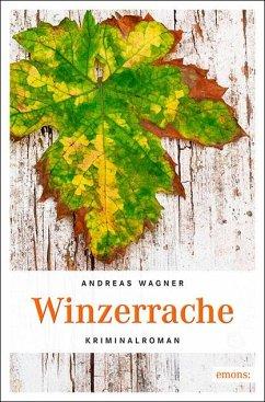 Winzerrache - Wagner, Andreas