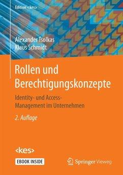 Rollen und Berechtigungskonzepte - Tsolkas, Alexander; Schmidt, Klaus
