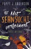 Mit Sehnsucht verfeinert / Taste of Love Bd.4