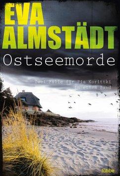 Ostseemorde / Pia Korittki - Almstädt, Eva
