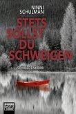 Stets sollst du schweigen / Schwedenkrimi Bd.2