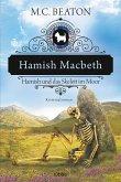 Hamish Macbeth und das Skelett im Moor / Hamish Macbeth Bd.3