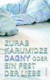 Dagny oder Ein Fest der Liebe
