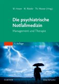 Die psychiatrische Notfallmedizin