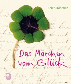 Das Märchen vom Glück - Kästner, Erich