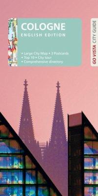 GO VISTA: City Guide Cologne - Metzger, Petra