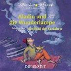 Aladin und die Wunderlampe und Sindbad der Seefahrer, 1 Audio-CD