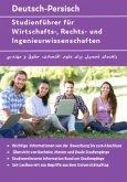 Studienführer für Wirtschafts-, Rechts- und Ingenieurwissenschaften Deutsch-Persisch