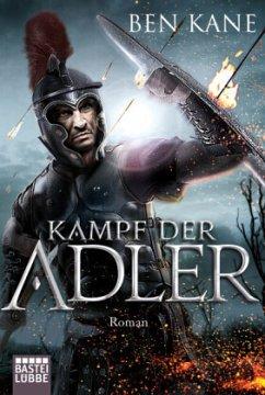 Kampf der Adler / Varusschlacht Bd.1 - Kane, Ben