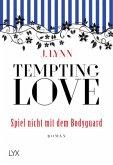 Spiel nicht mit dem Bodyguard / Tempting Love Bd.3