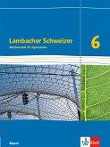 Lambacher Schweizer. 6. Schuljahr. Schülerbuch. Bayern ab 2016