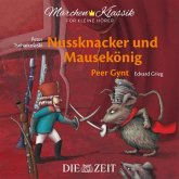 Nussknacker und Mausekönig und Peer Gynt