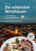 Die schönsten Wirtshäuser in Straubing und Umgebung