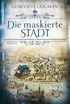 Die maskierte Stadt / Die unsichtbare Bibliothe...