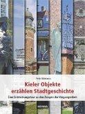 Kieler Objekte erzählen Stadtgeschichte
