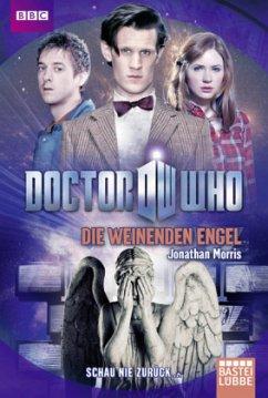 Doctor Who - Die weinenden Engel - Morris, Jonathan