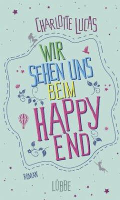 Wir sehen uns beim Happy End - Lucas, Charlotte