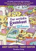 Das verrückte Baumhaus - mit 52 Stockwerken / Das verrückte Baumhaus Bd.4