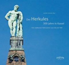 Der Herkules - 300 Jahre in Kassel