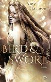 Bird and Sword / Bird & Sword Bd.1