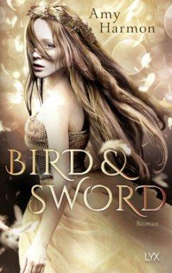 Bird and Sword / Bird & Sword Bd.1 - Harmon, Amy