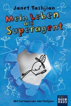 Mein Leben als Superagent / Derek Bd.1 - Tashjian, Janet