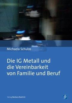 IG Metall und die Vereinbarkeit von Familie und...