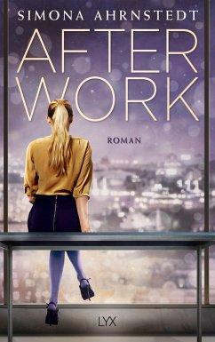 After Work - Ahrnstedt, Simona