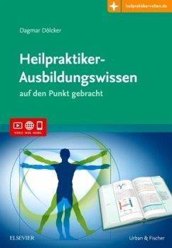 Heilpraktiker-Ausbildungswissen - Dölcker, Dagmar