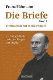 Franz Fühmann Die Briefe - Band 2