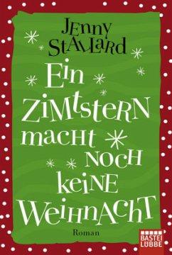 Ein Zimtstern macht noch keine Weihnacht - Stallard, Jenny