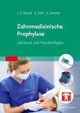 Zahnmedizinische Prophylaxe