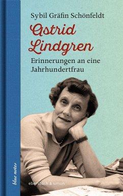 Astrid Lindgren - Schönfeldt, Sybil Gräfin