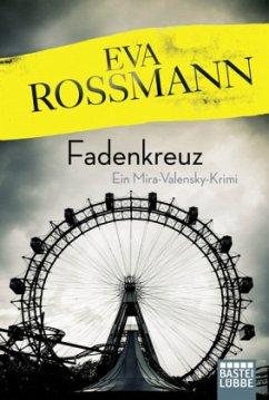Fadenkreuz / Mira Valensky Bd.17 - Rossmann, Eva