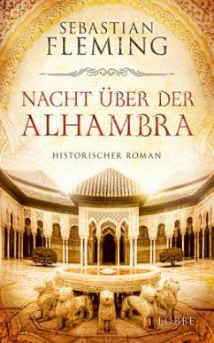Nacht über der Alhambra / Renaissance-Trilogie ...