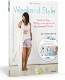 Weekend Style, m. Schnittmuster-CD-ROM