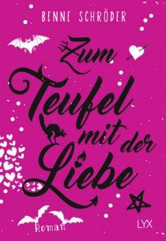 Zum Teufel mit der Liebe / Catalea Morgenstern Bd.2