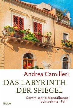 Das Labyrinth der Spiegel / Commissario Montalbano Bd.18 - Camilleri, Andrea