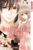 Ein Freund für Nanoka - Nanokanokare Bd.6