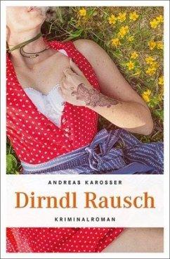 Dirndl Rausch - Karosser, Andreas