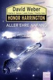 Aller Ehre Anfang / Honor Harrington Bd.34