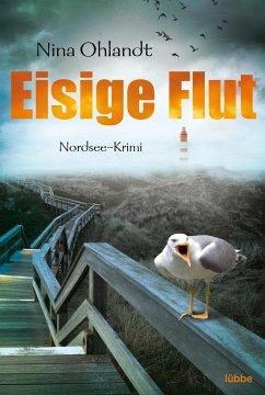 Eisige Flut / Kommissar John Benthien Bd.5 - Ohlandt, Nina