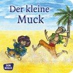 Der kleine Muck. Mini-Bilderbuch.
