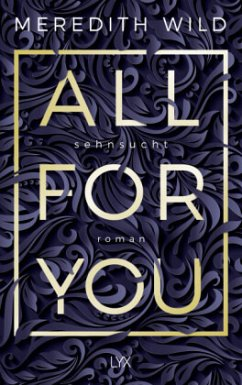 Sehnsucht / All for you Bd.1 - Wild, Meredith