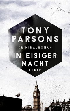 In eisiger Nacht / Detective Max Wolfe Bd.4 - Parsons, Tony