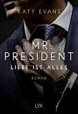 Liebe ist alles / Mr. President Bd.2