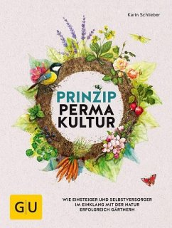 Prinzip Permakultur - Schlieber, Karin