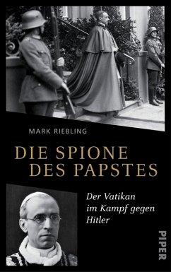 Die Spione des Papstes (eBook, ePUB) - Riebling, Mark